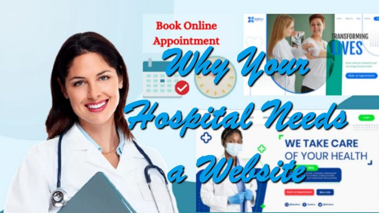 Why Your Hospital Needs a Website